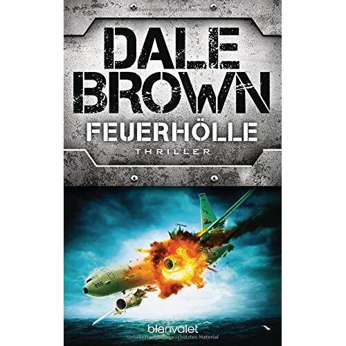 Dale Brown - Feuerhölle: Thriller - Preis vom 17.02.2020 06:01:42 h