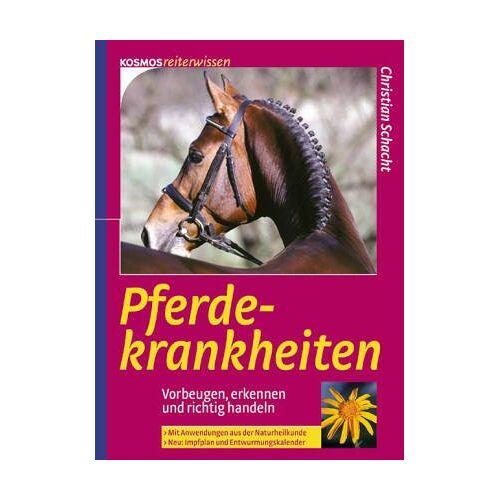 Christian Schacht - Pferdekrankheiten - Preis vom 21.10.2020 04:49:09 h