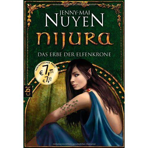 Jenny-Mai Nuyen - Nijura - Das Erbe der Elfenkrone - Preis vom 06.05.2021 04:54:26 h