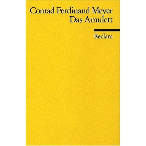 Meyer, Conrad F - Das Amulett - Preis vom 04.09.2020 04:54:27 h