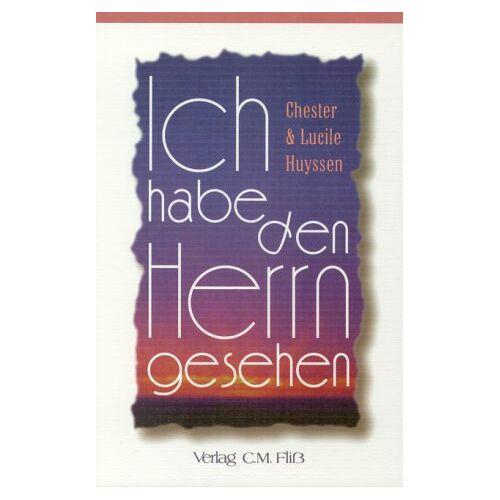 Chester Huyssen - Ich habe den Herrn gesehen - Preis vom 20.10.2020 04:55:35 h