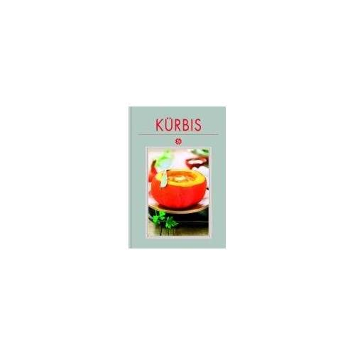 Renate Kissel - Kürbis - Preis vom 25.02.2021 06:08:03 h