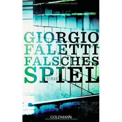 Giorgio Faletti - Falsches Spiel: Roman - Preis vom 17.04.2021 04:51:59 h
