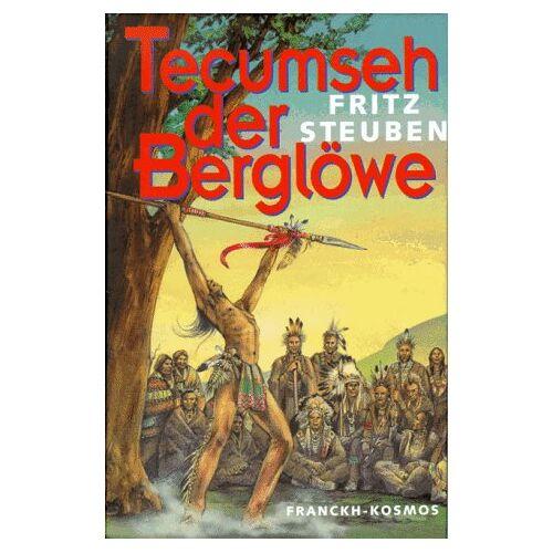 Fritz Steuben - Tecumseh der Berglöwe. ( Ab 10 J.) - Preis vom 16.05.2021 04:43:40 h