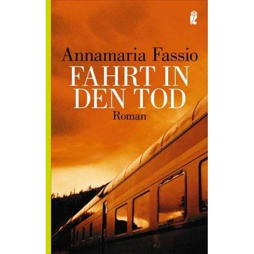 Annamaria Fassio - Fahrt in den Tod - Preis vom 05.09.2020 04:49:05 h