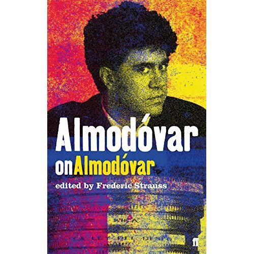Frédéric Strauss - Almodovar on Almodovar - Preis vom 21.04.2021 04:48:01 h