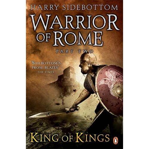 Harry Sidebottom - Warrior of Rome II: King of Kings (Warrior of Rome 2) - Preis vom 14.04.2021 04:53:30 h