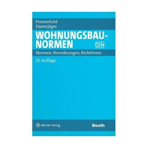 Hanns Frommhold - Wohnungsbau-Normen - Preis vom 10.04.2021 04:53:14 h
