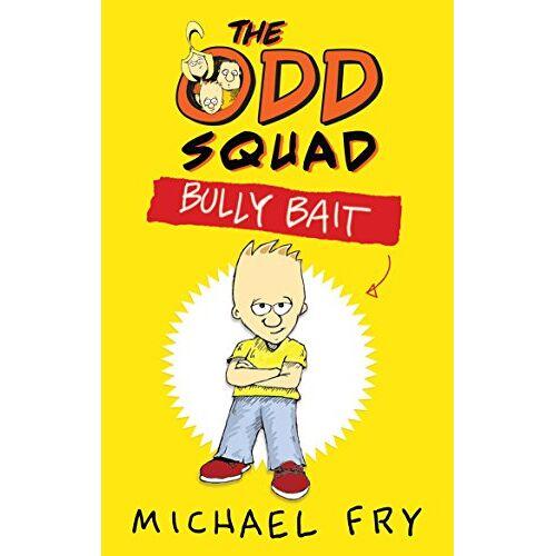 Michael Fry - The Odd Squad: Bully Bait: Bully Bait - Preis vom 13.05.2021 04:51:36 h