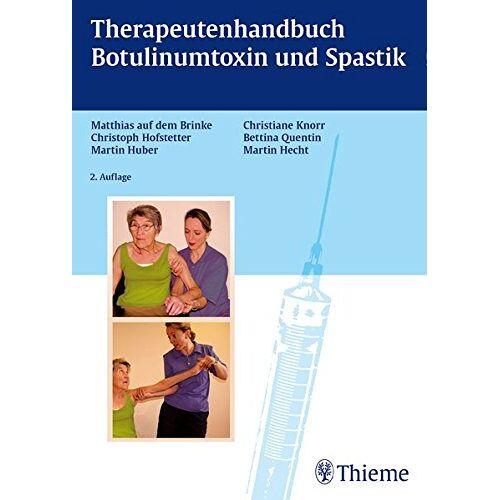Matthias auf dem Brinke - Therapiehandbuch Botulinumtoxin und Spastik - Preis vom 28.10.2020 05:53:24 h