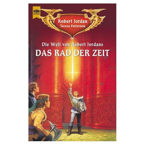 Robert Jordan - Die Welt von Robert Jordans 'Das Rad der Zeit' - Preis vom 17.04.2021 04:51:59 h