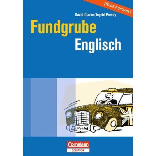 David Clarke - Fundgrube - Sekundarstufe I und II: Fundgrube Englisch - Preis vom 28.02.2021 06:03:40 h