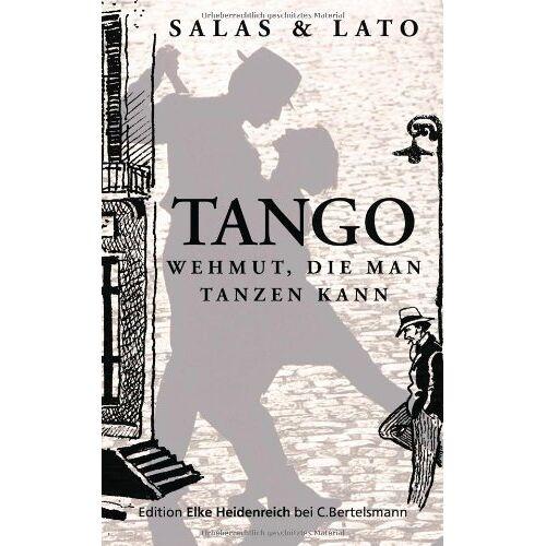 Horacio Salas - Tango: Wehmut, die man tanzen kann - Preis vom 12.08.2019 05:56:53 h