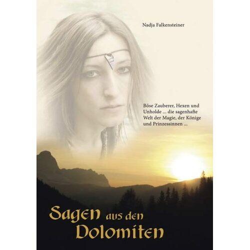 Nadja Falkensteiner - Sagen aus den Dolomiten - Preis vom 20.10.2020 04:55:35 h