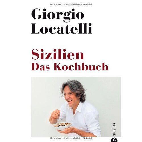 Giorgio Locatelli - Sizilien. Das Kochbuch - Preis vom 07.09.2020 04:53:03 h