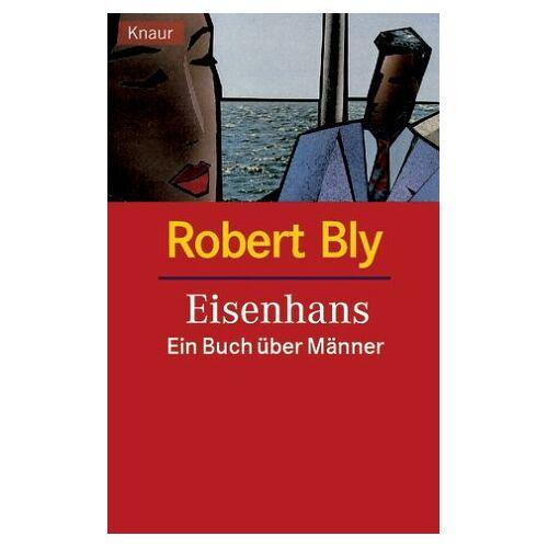Robert Bly - Eisenhans. Ein Buch über Männer - Preis vom 20.10.2020 04:55:35 h