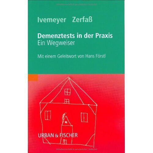 Dorothee Ivemeyer - Demenztests in der Praxis: Ein Wegweiser - Preis vom 06.05.2021 04:54:26 h