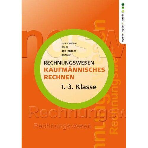 Kurt Weingraber - Rechnungswesen: Kaufmännisches Rechnen (für alle kaufmännischen Lehrberufe 1.-3.Klasse) - Preis vom 04.09.2020 04:54:27 h