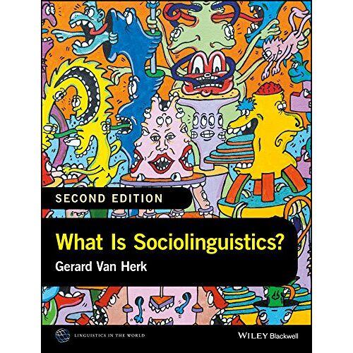 Gerard Van Herk - What Is Sociolinguistics? (LAWZ - Linguistics in the World) - Preis vom 07.05.2021 04:52:30 h