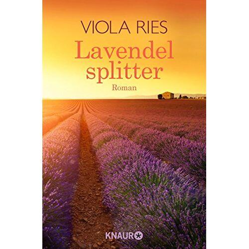 Viola Ries - Lavendelsplitter: Roman - Preis vom 11.04.2021 04:47:53 h