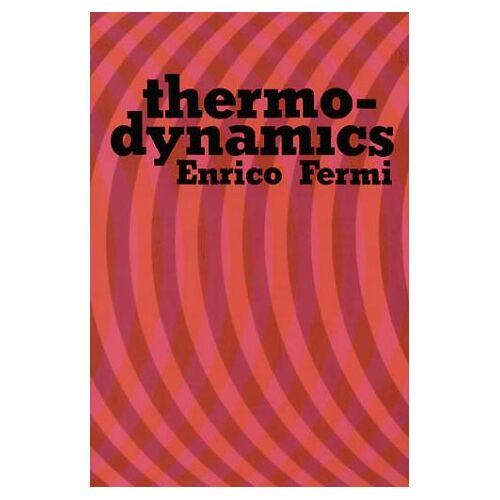 Enrico Fermi - Thermodynamics - Preis vom 12.05.2021 04:50:50 h