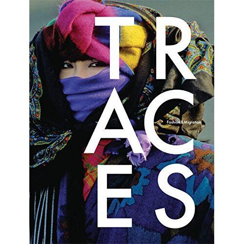 Olga Blumhardt - Traces: Fashion & Migration - Preis vom 06.03.2021 05:55:44 h