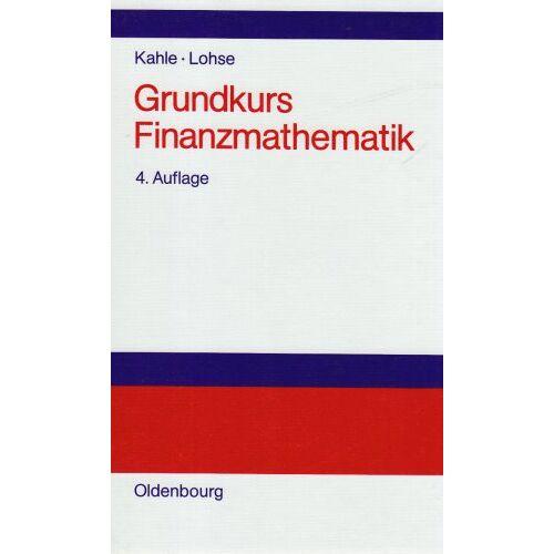 Egbert Kahle - Grundkurs Finanzmathematik - Preis vom 18.04.2021 04:52:10 h
