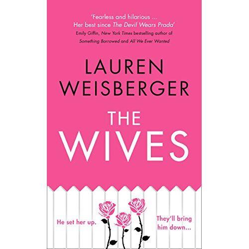 Lauren Weisberger - The Wives - Preis vom 17.04.2021 04:51:59 h