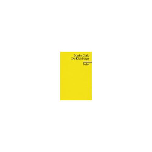 Maxim Gorki - Die Kleinbürger - Preis vom 12.04.2021 04:50:28 h