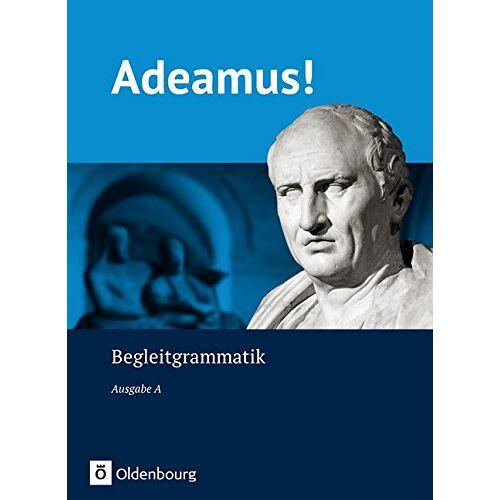 Holzhausen, Prof. Dr. Jens - Adeamus! - Ausgabe A: Begleitgrammatik - Preis vom 25.02.2020 06:03:23 h