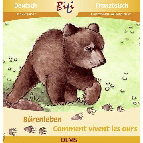 Ria Gersmeier - Bärenleben /Comment vivent les ours: Deutsch-franzöische Ausgabe - Preis vom 05.09.2020 04:49:05 h
