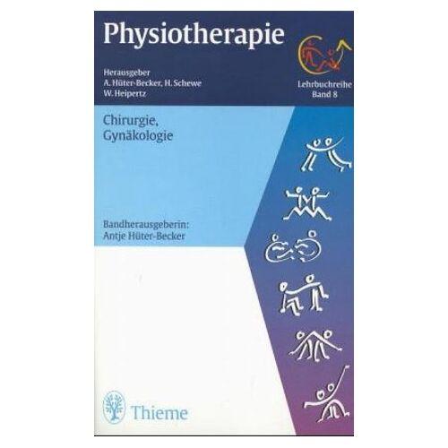 Becker Physiotherapie, 14 Bde., Bd.8, Chirurgie, Gynäkologie - Preis vom 10.05.2021 04:48:42 h