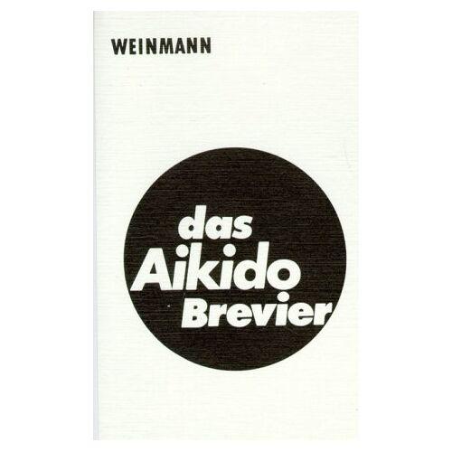 - Das Aikido Brevier: Ein Leitfaden für Technik und Prüfung - Preis vom 15.04.2021 04:51:42 h
