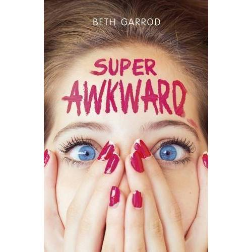 Beth Garrod - Super Awkward - Preis vom 15.05.2021 04:43:31 h