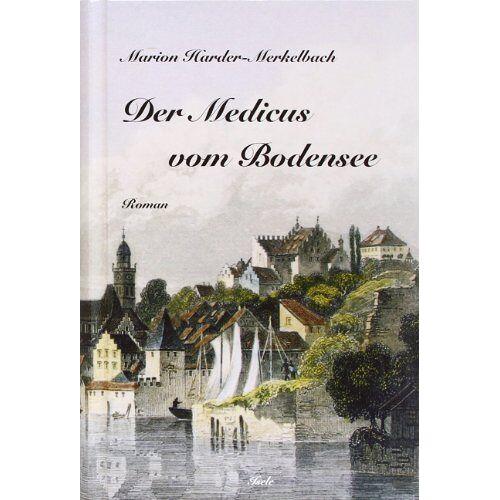Marion Harder-Merkelbach - Der Medicus vom Bodensee - Preis vom 19.10.2020 04:51:53 h