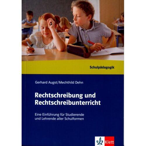 Gerhard Augst - Rechtschreibung und Rechtschreibunterricht. Handbuch - Preis vom 07.05.2021 04:52:30 h