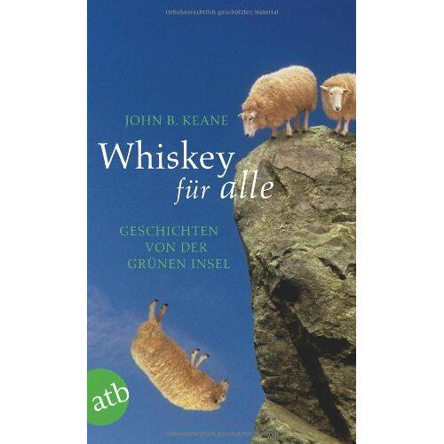 Keane, John B. - Whiskey für alle: Geschichten von der Grünen Insel - Preis vom 19.10.2020 04:51:53 h