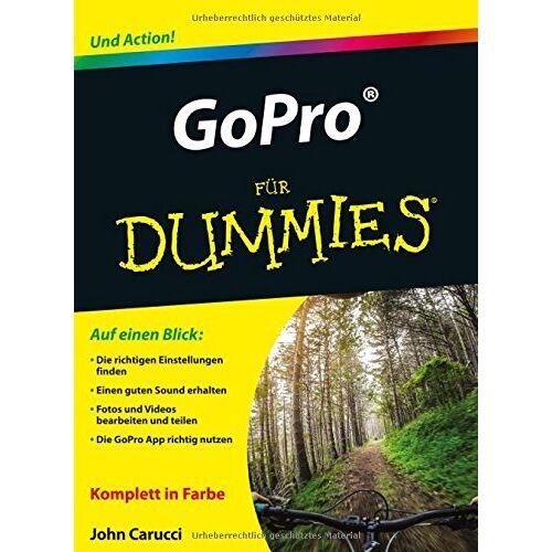 John Carucci - GoPro für Dummies - Preis vom 20.10.2020 04:55:35 h
