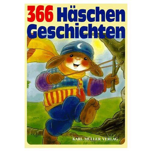 - Dreihundertsechsundsechzig (366) Häschengeschichten - Preis vom 21.10.2020 04:49:09 h