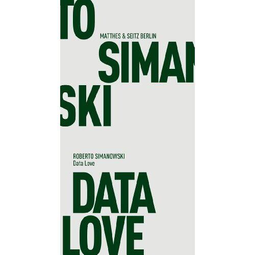 Roberto Simanowski - Data Love - Preis vom 14.05.2021 04:51:20 h