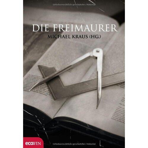 Michael Kraus - Die Freimaurer - Preis vom 14.05.2021 04:51:20 h