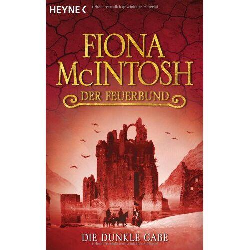 McIntosh Die dunkle Gabe. Der Feuerbund 01 - Preis vom 03.05.2021 04:57:00 h