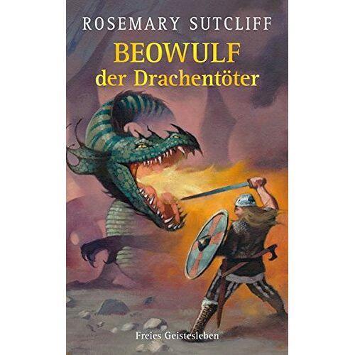 Rosemary Sutcliff - Beowulf der Drachentöter - Preis vom 05.09.2020 04:49:05 h