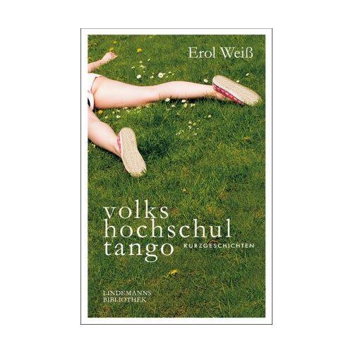 Erol Weiß - volkshochschultango: 20 Kurzgeschichten - Preis vom 20.10.2020 04:55:35 h