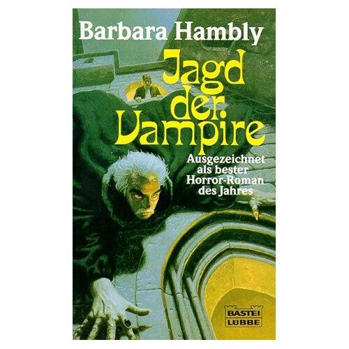 Barbara Hambly - Jagd der Vampire. - Preis vom 06.05.2021 04:54:26 h