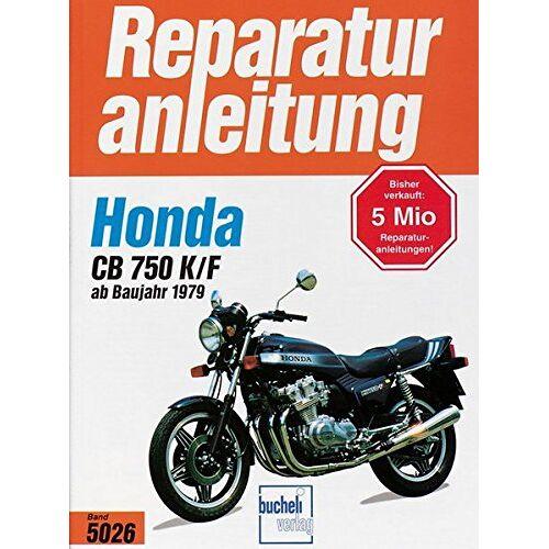 - Honda CB 750 K/F Bol d'or (ab 1979) (Reparaturanleitungen) - Preis vom 05.05.2021 04:54:13 h
