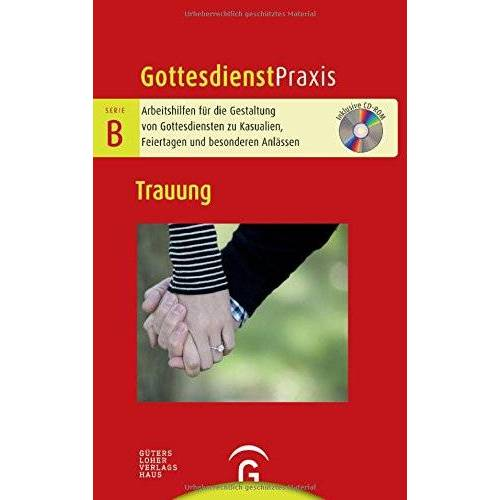 Christian Schwarz - Trauung: Mit CD-ROM (Gottesdienstpraxis Serie B) - Preis vom 07.04.2020 04:55:49 h