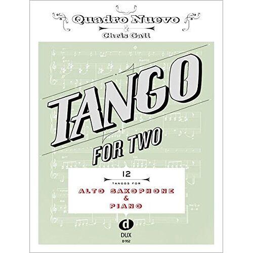 Quadro Nuevo - Tango For Two: 12 Tangos For Alto Saxophone & Piano - Preis vom 17.10.2019 05:09:48 h