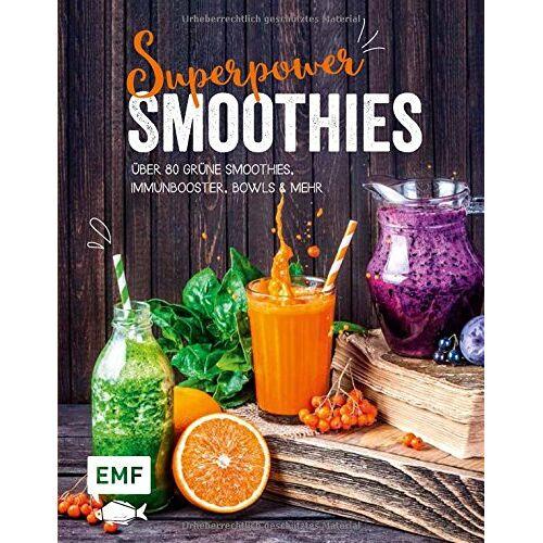 Tanja Dusy - Superpower-Smoothies: Über 80 Grüne Smoothies, Immunbooster, Bowls und mehr - Preis vom 28.03.2020 05:56:53 h