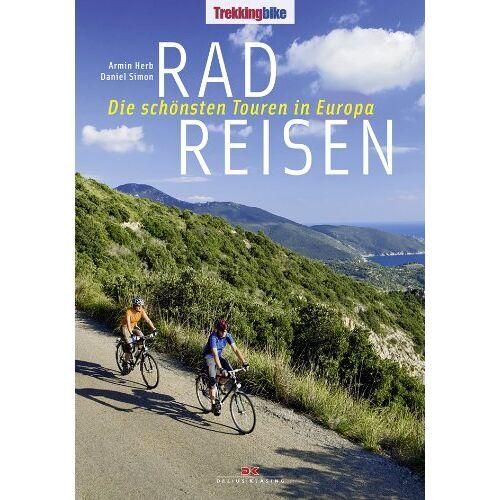 Armin Herb - Radreisen: Die schönsten Touren in Europa - Preis vom 03.05.2021 04:57:00 h